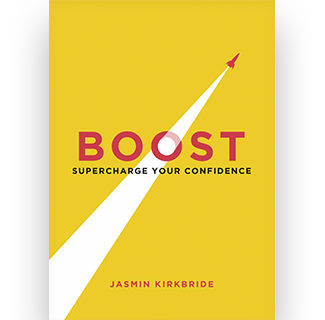 Boost : Supercharge Your Confidence